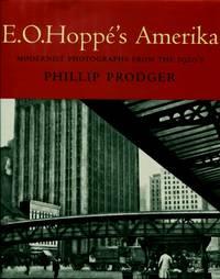 E.O. Hoppes's Amerika : Modernist Photographs from the 1920's