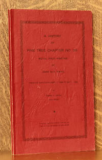 image of A HISTORY OF PINE TREE CHAPTER NO. 59 ROYAL ARCH MASONS OF DEER ISLE, MAINE