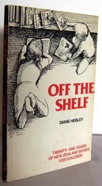 Off the shelf : twenty-one years of New Zealand books for Children