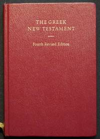 image of The Greek New Testament; Fourth Revised Edition edited by Barbara Aland, Kurt Aland, Johanes Karavidopoulos, Carlo M. Martini, and Bruce M. Metzger in cooperation with the Institute for New Testament Textual Research, Münster/Westphalia
