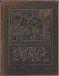 Kupferstich und Holzschnitt in Vier Jahrhunderten, mit 259 abbildungen.