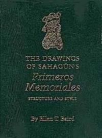 The Drawings of Sahagún's Primeros Memoriales
