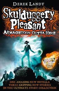 Armageddon Outta Here   The World of Skulduggery Pleasant