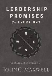 Leadership Promises for Every Day: A Daily Devotional by Maxwell, John C - 2016-11-01