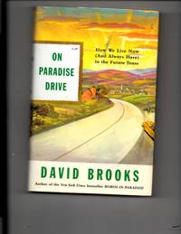 On Paradise Drive, How We Live Now (and always have) in the Future Tense.