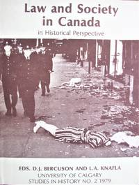 Law and Society in Canada. in Historical Perspective