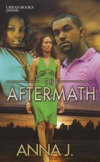 The Aftermath by Anna J - Paperback - 2009 - from ThriftBooks (SKU: G1601621671I3N00)