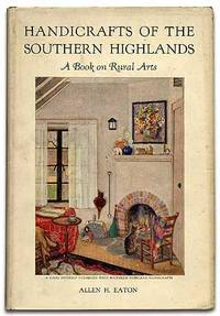 Handicrafts of the Southern Highlands: A Book on Rural Arts
