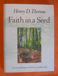 image of Faith in a Seed: The Dispersion Of Seeds And Other Late Natural History Writings