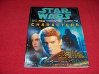 Star Wars : The New Essential Guide to Characters [Revised Edition]