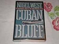 Cuban Bluff: A Documentary Novel of the Cuban Missle Crisis