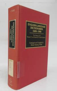 image of English-Language Dictionaries, 1604-1900: The Catalog of the Warren N. and Suzanne B. Cordell Collection
