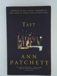 Taft [Paperback] Patchett, Ann