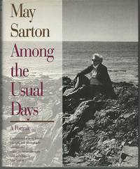 MAY SARTON AMONG THE USUAL DAYS A Portrait