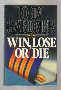 Win, Lose, Or Die  - 1st Edition/1st Printing