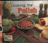 image of Cooking The Polish Way Easy Menu Ethnic Cookbook