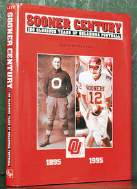Sooner Century: 100 Glorious Years of Oklahoma Football