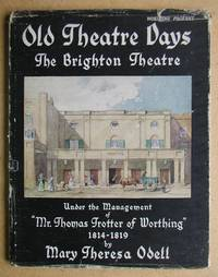 Mr Trotter of Worthing and the Brighton Theatre: The Theatre Royal, 1814-1819.