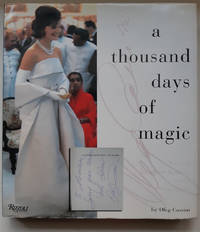 image of A THOUSAND DAYS OF MAGIC: DRESSING JACQUELINE KENNEDY FOR THE WHITE HOUSE