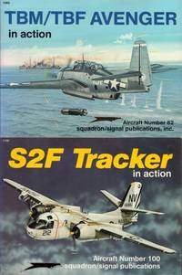 TBM/TBF Avenger in action  : S2F Tracker: in action  by  Sullivan  Jim.