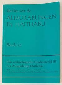 image of Berichte über die Ausgrabungen in Haithabu. Bericht 12: Das archäologische Fundmaterial III der Ausgrabung Haithabu