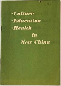 image of Culture, Education, and Health in New China