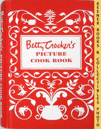Betty Crocker's Picture Cook Book / Cookbook : Facsimile Copy of 1950  Hardcover Edition