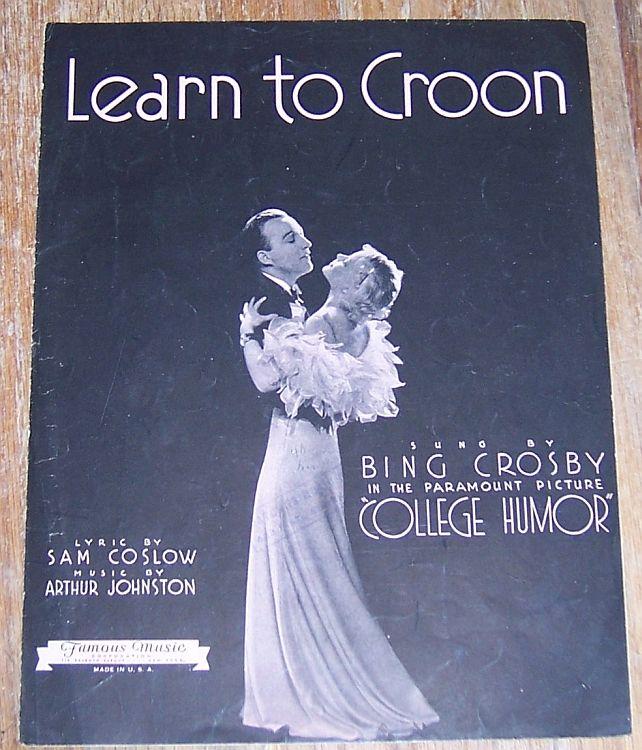 LEARN TO CROON, Sheet Music