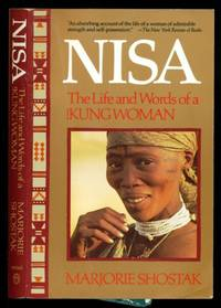 Nisa: The Life and Words of a !Kung Woman by  Majorie Shostak - Paperback - First Vintage Books Edition - 1983 - from Dons Book Store and Biblio.co.uk