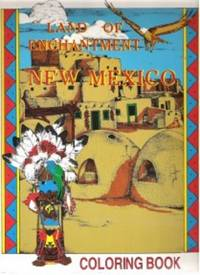 Land of Enchantment New Mexico, Coloring Book