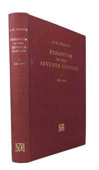 Byzantium in the Seventh Century. [Volume] I: 602-634