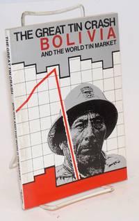 image of The Great Tin Crash: Bolivia and the world tin market