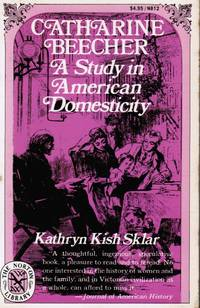 image of Catharine Beecher: a Study in American Domesticity