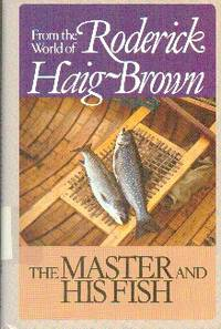 image of The Master and His Fish. From the World of Roderick Haig-Brown