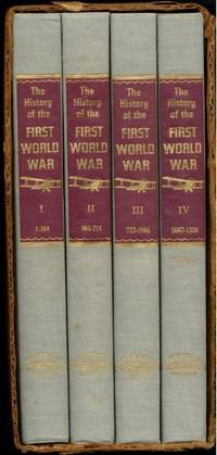 THE HISTORY OF THE FIRST WORLD WAR: COMMEMORATIVE EDITION {COMPLETE 4 VOLUME SET }