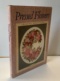 Pressed Flowers: Creating And Styling