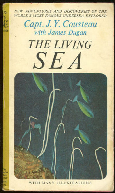 LIVING SEA, Cousteau, Jacques with James Dugan