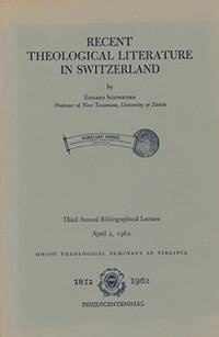 Recent Theological Literature in Switzerland