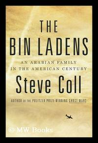image of The Bin Ladens : an Arabian family in the American century / by Steve Coll
