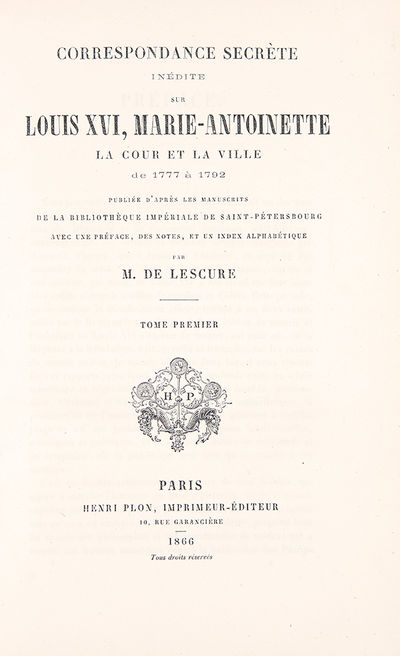 Paris: Henri Plon, 1866. 2 vols, octavo. (9 3/16 x 6 1/8 inches). 618; 800pp. Text in French. Contem...
