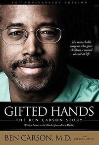 Gifted Hands : The Ben Carson Story by Ben Carson - 2011