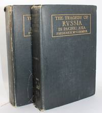 The Tragedy of Russia in Pacific Asia in Two Volumes
