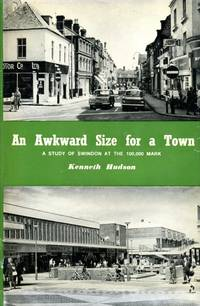 image of An Awkward Size for a Town : Swindon