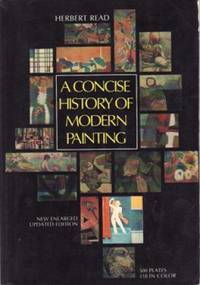 A Concise History of Modern Painting by Herbert Read - 1968