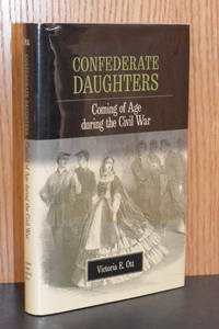 Confederate Daughters; Coming of Age During the Civil War