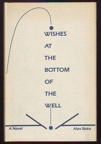 Wishes at the Bottom of the Well
