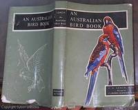 image of An Australian Bird Book: A Complete Guide to the Birds of Australia