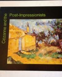 Cezanne and the Post-Impressionists by Frabbri, Fratelli (editor) - 1970