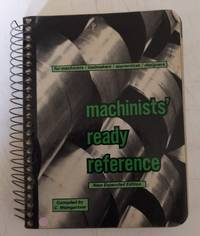 Machinists\' Ready Reference, 6th Edition