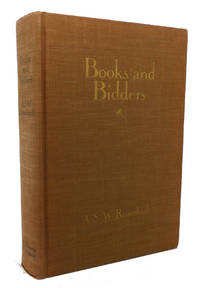 BOOKS AND BIDDERS The Adventures of a Bibliophile by A. S. W. Rosenbach - First Edition; First Printing - 1927 - from Rare Book Cellar and Biblio.co.uk